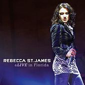 aLIVE in Florida by Rebecca St. James