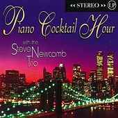 Piano Cocktail Hour by Steve Newcomb