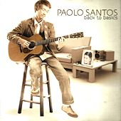 Back To Basics de Paolo Santos