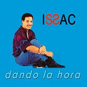 Dando la hora de Issac Delgado