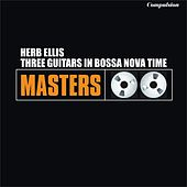 Three Guitars in Bossa Nova Time von Herb Ellis