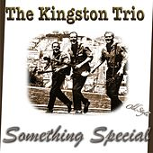 Something Special de The Kingston Trio