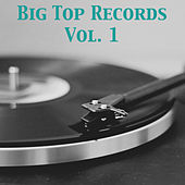 Big Top Records, Vol. 1 de Various Artists