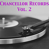 Chancellor Records, Vol. 2 by Various Artists