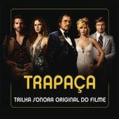 Trapaca (Trilha Sonora Original Do Filme) de Various Artists