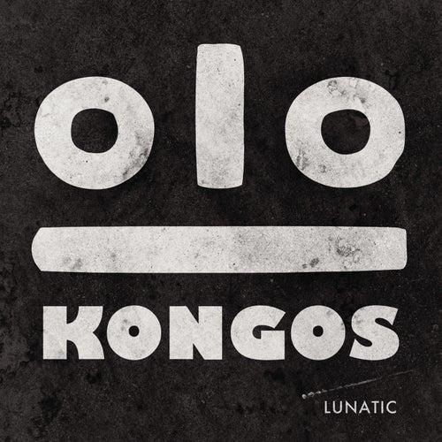Lunatic by Kongos