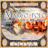 Marco Polo from Venezia to Mongolia de Oliva