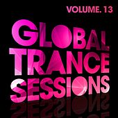 Global Trance Sessions Vol. 13 - EP by Various Artists