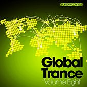 Global Trance - Volume Eight - EP de Various Artists