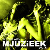 In Love With... Mjuzieek Vol.5 - EP by Various Artists