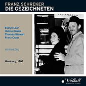Schreker: Die Gezeichneten (Recorded 1960) de Various Artists