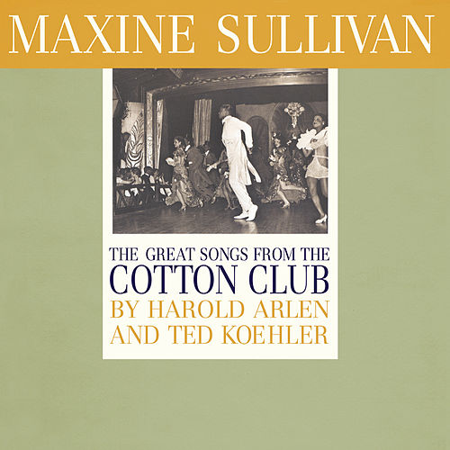 The Great Songs from the Cotton Club by Maxine Sullivan