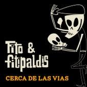 Cerca de las vías (Directo Teatro Arriaga) de Fito y Fitipaldis