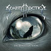 The Wolves Die Young by Sonata Arctica