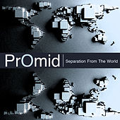 Separation from the World by PrOmid