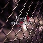 Breath by DJ Honda