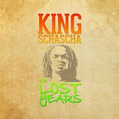The Lost Years by King Schascha