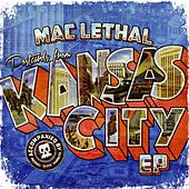 Postcards from Kansas City van Mac Lethal