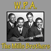 W.P.A. de The Mills Brothers