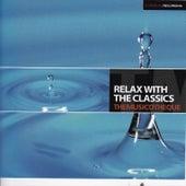 Themusicoteque: Relax With The Classics by Orquesta Lírica de Barcelona