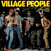 Village People Live and Sleazy (Original Live Album 1980) von Village People