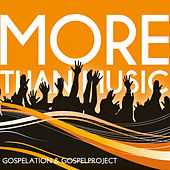 More Than Music by Gospelation
