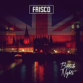 British Nights de Frisco