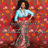 Beautiful Life von Dianne Reeves
