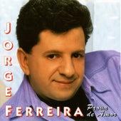 Prova de Amor by Jorge Ferreira