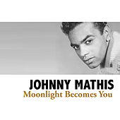 Moonlight Becomes You de Johnny Mathis