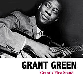 Grant's First Stand de Grant Green
