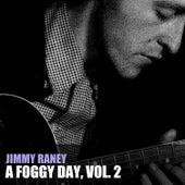 A Foggy Day, Vol. 2 von Jimmy Raney