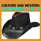 Country and Western Crooners, Vol. 1 by Various Artists