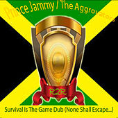 Survival Is the Game Dub (None Shall Escape…) de The Aggrovators