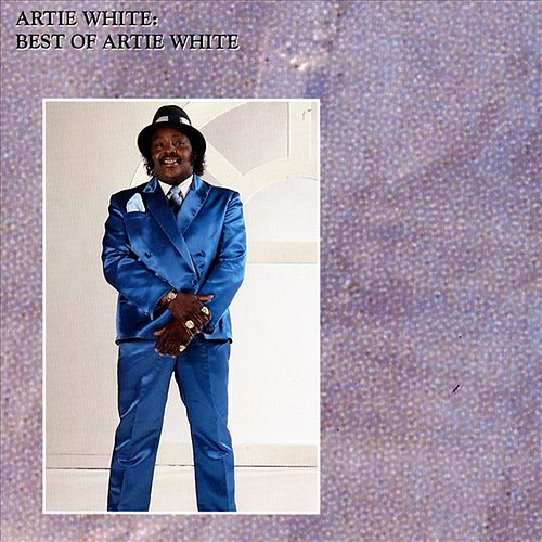 The Best Of Artie White by Artie White