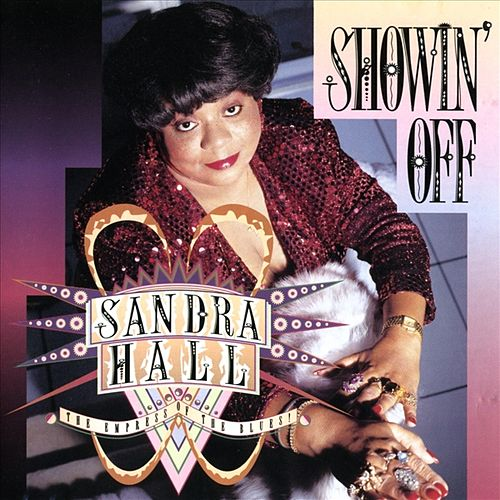 Showin' Off by Sandra Hall