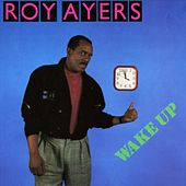 Wake Up by Roy Ayers