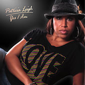 Yes I Am - Single by Patricia Leigh
