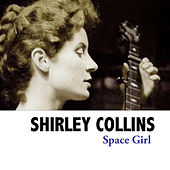 Space Girl by Shirley Collins