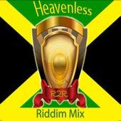 Heavenless Riddim Mix de Various Artists