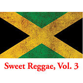 Sweet Reggae, Vol. 3 de Various Artists