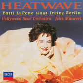 Heatwave - Patti Lupone Sings Irving Berlin by Various Artists