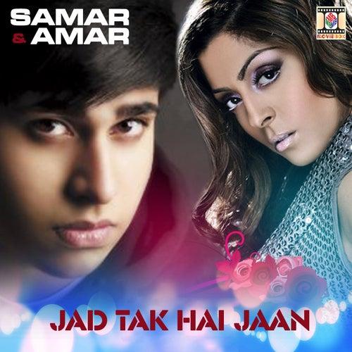 Jad Tak Hai Jaan by Amar
