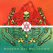 Modern Day Meltdown - EP by Voice Of Addiction