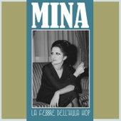 La febbre dell'hula hop von Mina