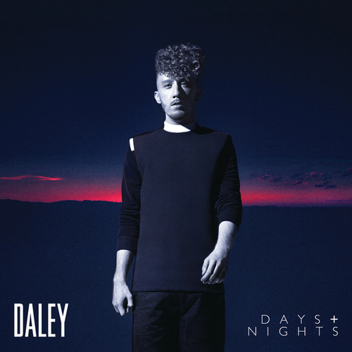 Days & Nights by Daley