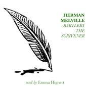 Bartleby, The Scrivener by Herman Melville de Emma Hignett