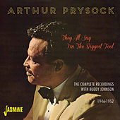 They All Say I'm the Biggest Fool - The Complete Recordings with Buddy Johnson, 1946 - 1952 de Arthur Prysock