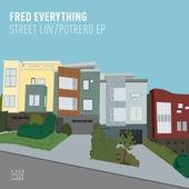 Street Luv / Potrero EP von Fred Everything