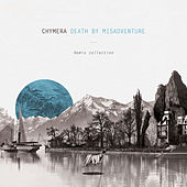 Death By Misadventure Remix Collection by Chymera